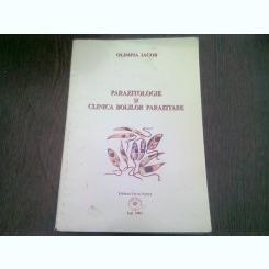 PARAZITOLOGIE SI CLINICA BOLILOR PARAZITARE - OLIMPIA IACOB