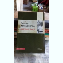 Parintele Arsenie Boca , obiectivul 'Bratu' , 2009