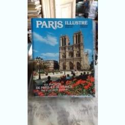 PARIS ILLUSTRE  (PARISUL IN IMAGINI)