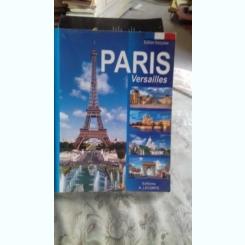 PARIS VERSAILLES (GHID FOTO)