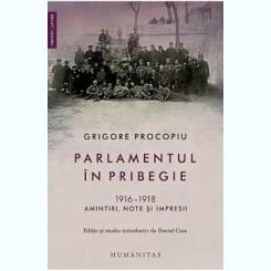 Parlamentul in pribegie - Grigore Procopiu