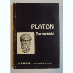 PARMENIDE DE PLATON , PRIMA EDITIE BILINGVA , 1994