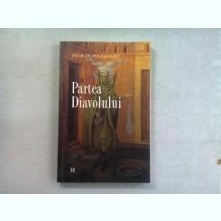 PARTEA DIAVOLULUI - DENIS DE ROUGEMONT
