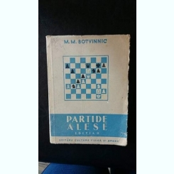 Partide alese,M.M. Botvinnic