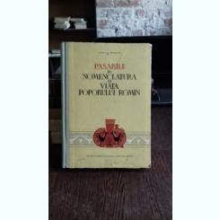 PASARILE IN NOMENCLATURA SI VIATA POPORULUI ROMAN - MIHAI C. BACESCU