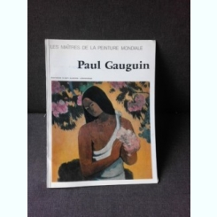 PAUL GAUGUIN - ALBUM  (TEXT IN LIMBA FRANCEZA)