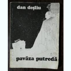 PAVAZA PUTREDA- DAN DESLIU