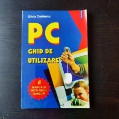 PC, GHID DE UTILIZARE - SILVIA CURTEANU