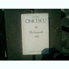Pe drumurile vietii - Octav Onicescu