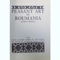 PEASANT ART IN ROUMANIA de GEORGE OPRESCU 1929