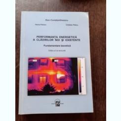 PERFORMANTA ENERGETICA A CLADIRILOR NOI SI EXISTENTE - DAN CONSTANTINESCU  EDITIA A 2-A REVIZUITA
