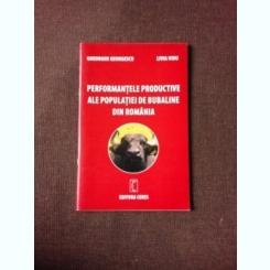 PERFORMANTELE PRODUCTIVE ALE POPULATIEI DE BUBALINE DIN ROMANIA - GHEORGHE GEORGESCU