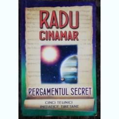 PERGAMENTUL SECRET -RADU CINAMAR