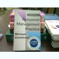 Personal management practice - Michael Armstrong  (Manual de Practica de management a personalului)