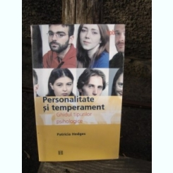 PERSONALITATA SI TEMPERAMENT - PATRICIA HEDGES