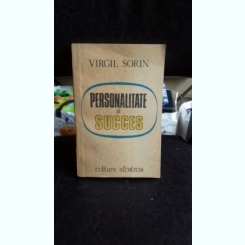 PERSONALITATE SI SUCCES - VIRGIL SORIN