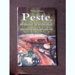 PESTE AFUMAT SI MARINAT - WOLFGANG HAUER