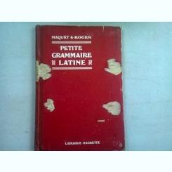 PETIT GRAMMAIRE LATINE - MAQUET & ROGER  (MICA GRAMATICA LATINA)