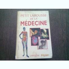 PETIT LAROUSSE DE LA MEDICINE