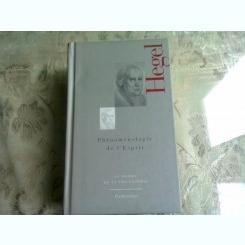 PHENOMENOLOGIE DE L'ESPRIT - HEGEL  9CARTE IN LIMBA FRANCEZA)