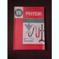 PHYSIK/FIZICA, MANUAL CLASA A VII-A - M. PETRESCU PRAHOVA  (IN LIMBA GERMANA)