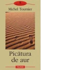 Picatura de aurMichel Tournier