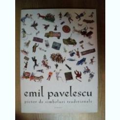 PICTOR DE SIMBOLURI TRADITIONALE de EMIL PAVELESCU