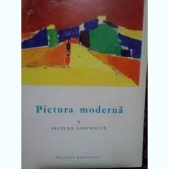 PICTURA MODERNA. V - PICTURA ABSTRACTA - FRANK ELGAR