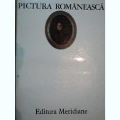 PICTURA ROMANEASCA -VASILE DRAGUT, VASILE FLOREA, DAN GRIGORESCU, MARIN MIHALACHE, BUC.1976