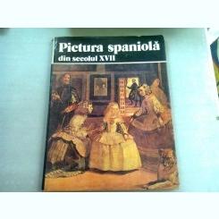 PICTURA SPANIOLA DIN SECOLUL XVII - MARIANA PREUTU
