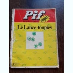 PIF GADGET NR.247, LE LANCE TOUPIES