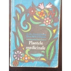 PLANTELE MEDICINALE - GR. CONSTANTINESCU