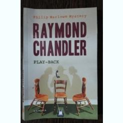 PLAY BACK-RAYMOND CHANDLER