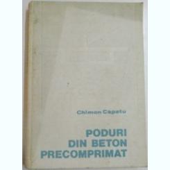 PODURI DIN BETON PRECOMPRIMAT DE CHIMON CAPATU , 1983