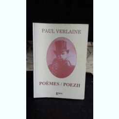 POEMES/POEZII - PAUL VERLAINE
