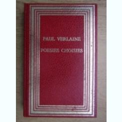 POESIES CHOISIES - PAUL VERLAINE   (POEZII ALESE)