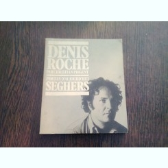 POETES D'AUJOURD'HUI - DENIS ROCHE