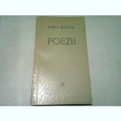 POEZII - EMIL BOTTA