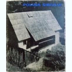 POIANA SIBIULUI - COMPLEX DE ARHITECTURA POPULARA DE MIRCEA POSSA SI PAUL MIHALIK , 1966