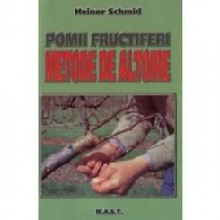POMI FRUCTIFERI. METODE DE ALTOIRE - HEINER SCHMID