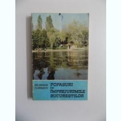 POPASURI IN IMPREJURIMILE BUCURESTILOR DE GH. GRAUR FLORESCU , 1983