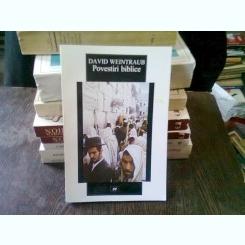POVESTIRI BIBLICE - DAVID WEINTRAUB