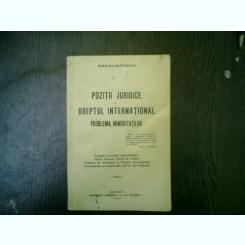 Pozitii juridice in dreptul international Problema minoritatilor - Vintila I. Gaftoescu