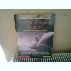 POZITII SEXUALE SECRETE - TEHNICI ANTICE PENTRU INDRAGOSTITI MODERNI