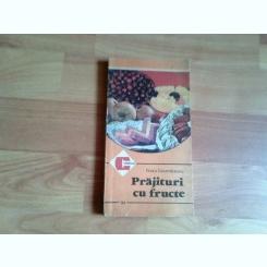 PRAJITURI CU FRUCTE-FLORICA GEORMANEANU