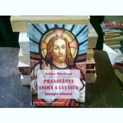 PREASFANTA INIMA A LUI ISUS - ISIDOR MARTINCA