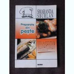 PREPARATE DIN PESTE - SMARANDA SBURLAN