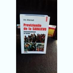 PREVIZIUNILE DE LA SARAJEVO - URS ALTERMATT