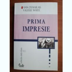 PRIMA IMPRESIE - ANN DEMARAIS