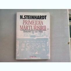 PRIMEJDIA MARTURISIRII. CONVORBIRI CU IOAN PINTEA - N.STEINHARDT